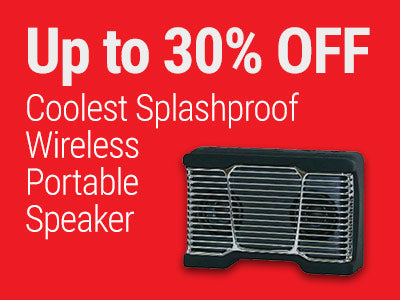 Up to 30% OFF Coolest Splashproof Wireless Portable Speaker