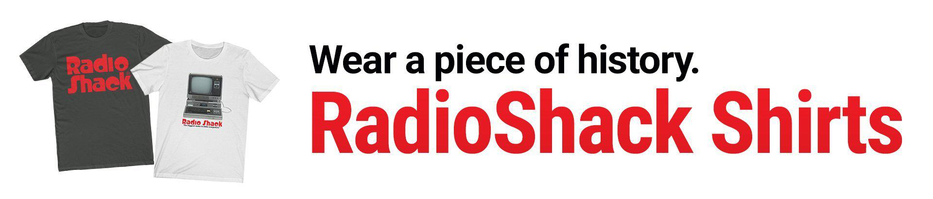 RadioShack Shirts.  Wear a piece of history.