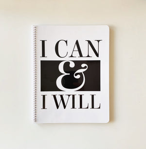 I Can & I Will Notebook