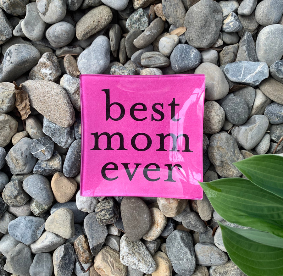 best mom ever Mini Tray - hot pink