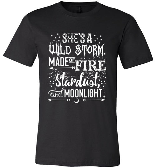 She's a wild storm, made of fire, stardust, and moonlight. - Statement Tease