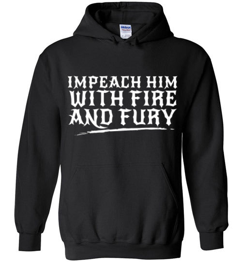 Impeach Him with Fire and Fury