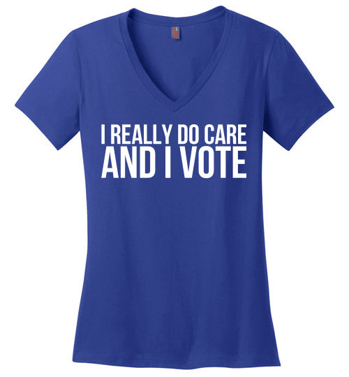 I really do care and I vote Tshirt - Statement Tease