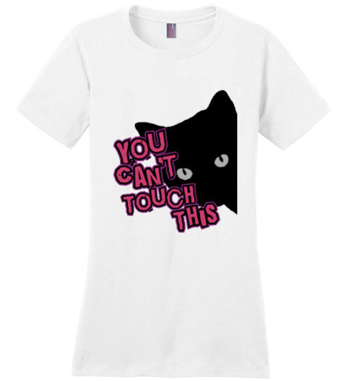 You can't touch this - pussy grabbers beware! Anti Trump T-Shirt - Statement Tease