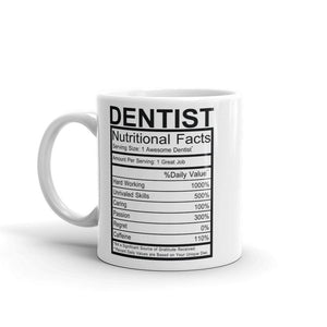 Dentist Nutrition Facts Mug - - UPKIWI