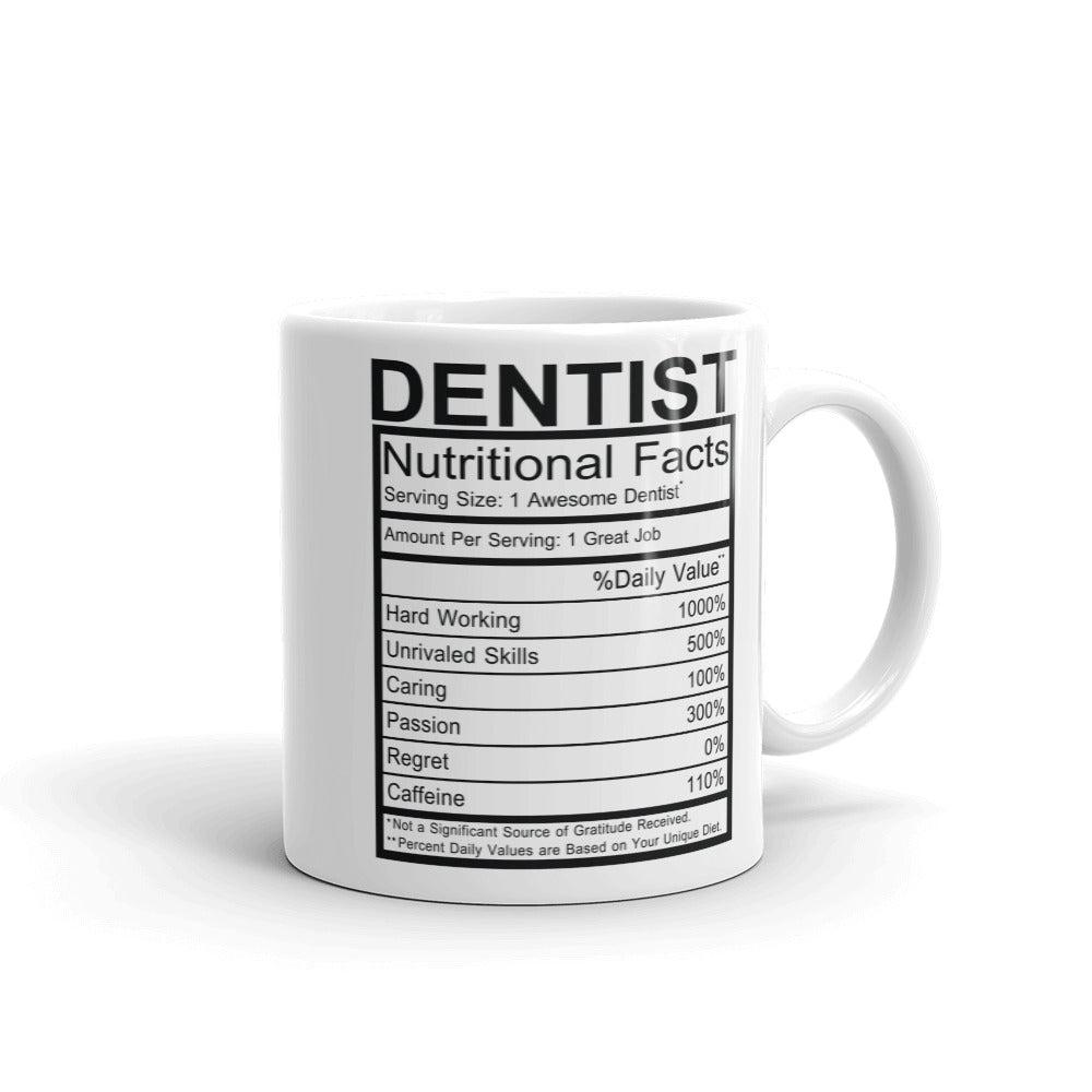 Dentist Nutrition Facts Mug