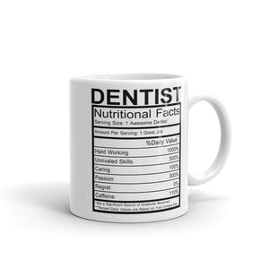 Dentist Nutrition Facts Mug - Default Title - UPKIWI