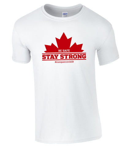Be Safe Stay Strong T-Shirt