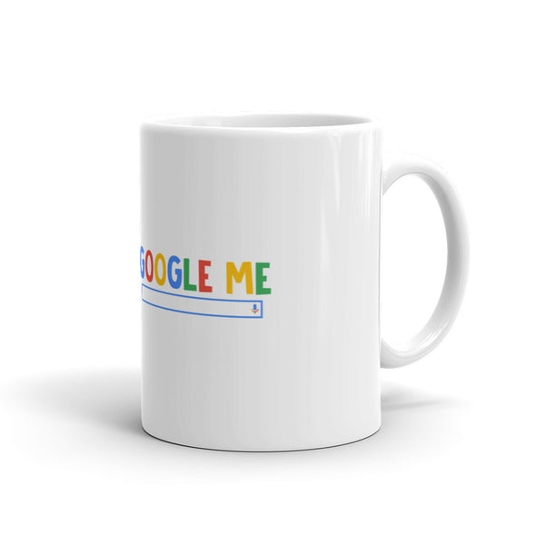 Google Me Coffee Mug / Tea Mug - Candied Bacon