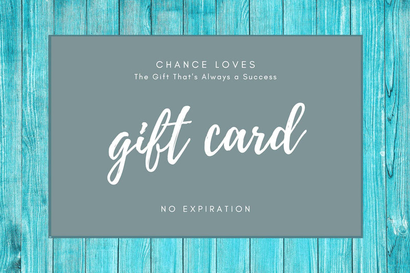 Gift Card Gift Card Chance Loves $5.00