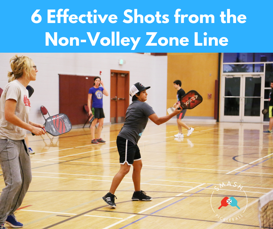 Six Effective Shots from the Non-Volley Zone Line