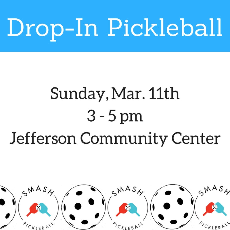 Drop-In Mar. 11th Drop-In Pickleball- Beacon Hill - Smash Pickleball Drop-In