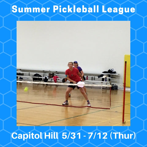 League 6-week Indoor Summer Pickleball League - Thursdays @ Capitol Hill - Smash Pickleball League