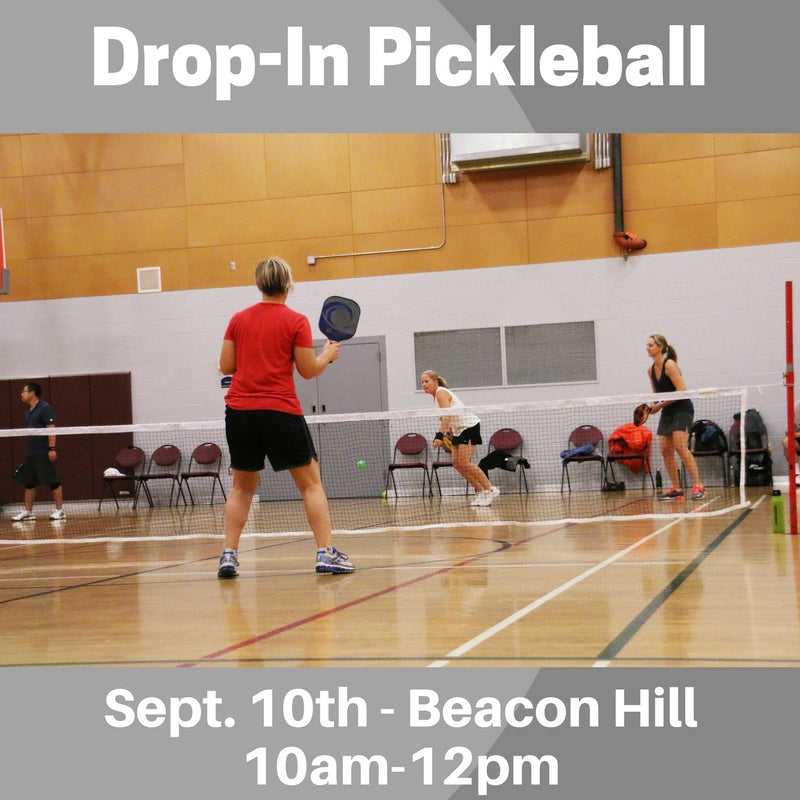 Drop-In Sept. 10th Drop-In Pickleball - Beacon Hill - Smash Pickleball Drop-In