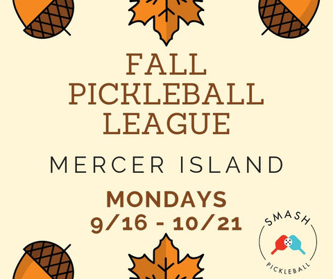 League 6-week Indoor Fall Pickleball League - Mondays @ Mercer Island - Smash Pickleball League