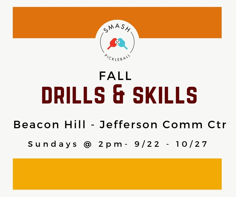 Drop-In Fall Drills and Skills - 6-Week Package - Smash Pickleball Drop-In