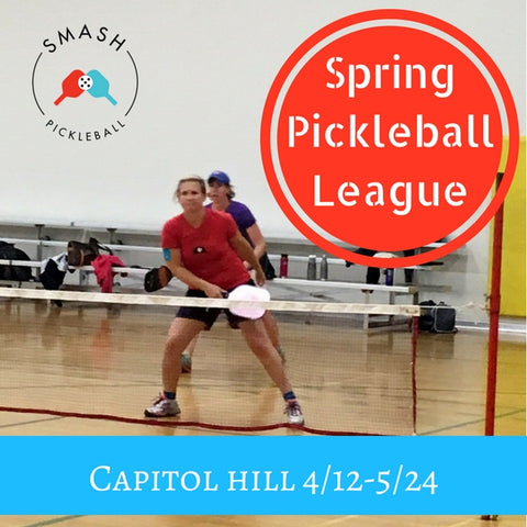 League 6-week Indoor Spring Pickleball League - Thursdays @ Capitol Hill - Smash Pickleball League