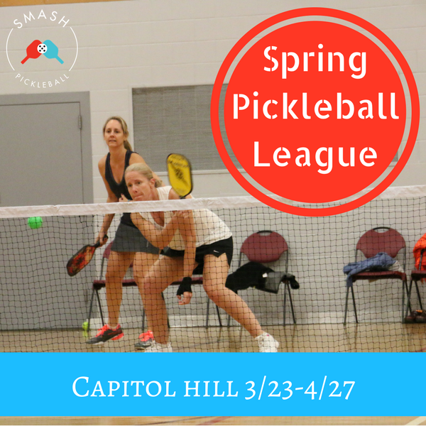 League 6-week Indoor Spring Adult Pickleball League - Capitol Hill - Thursdays - Smash Pickleball League