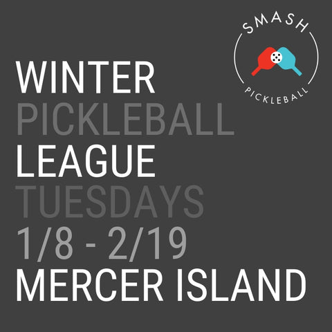 League 6-week Indoor Winter Pickleball League - Tuesdays @ Mercer Island - Smash Pickleball League