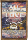 All You Need Is Love And A Camper Camping Flag