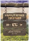 Happily Retired Together Flag - personalized camping sign