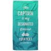 The Captain is my Designated Drive Towel - personalized camping sign