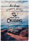 It's Always Happy Hour Cruise Flag - personalized camping sign