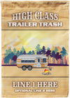 High Class Trailer Trash Camping Flag