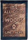 It's All Good In The Woods Camping Flag