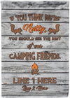 If You Think We're Nutty Camping Flag - personalized camping sign