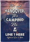 It's Not Hangover It's Camping Flu Personalized Flag