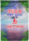 Let Your Dreams Set Sail Cruise Flag - personalized camping sign