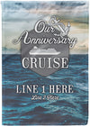 Our Anniversary Cruise Flag - personalized camping sign