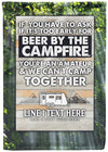 🍻 Beer By The Campfire Personalized Camp Flag!