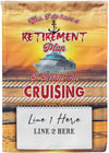 I Do Have A Retirement Plan Flag - personalized camping sign