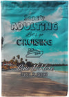 Screw Adulting Let's Go Cruising Flag - personalized camping sign