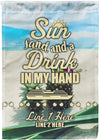 Sun Sand and A Drink in My Hand Flag - personalized camping sign