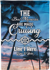 The Best Memories Are Made Cruising Flag - personalized camping sign