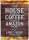 This House Runs on Coffee Personalized Flag - personalized camping sign