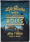 Life Rocks When Your Livingroom Rolls Camping Flag - personalized camping sign