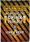 We Bought The Drink Package Cruise Flag - personalized camping sign