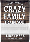 Your Don't Have to be Crazy to be in Our Family - personalized camping sign