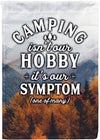 Camping is Our Symptom Flag - personalized camping sign