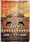CRUISING PARTNERS FOR LIFE PERSONALIZED FLAG - personalized camping sign