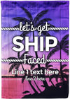*NEW* Let's Get Ship Faced Personalized Cruise Flag! - personalized camping sign
