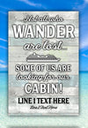 Not All Who Wander Are Lost Cruise Flag - personalized camping sign