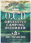 Obsessive Camping Disorder Flag - personalized camping sign
