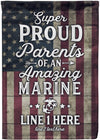 Proud Parents of an Amazing Marine Personalized Flag - personalized camping sign