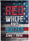 Red White and Boozed Camp Flag - personalized camping sign