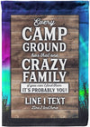 That One Crazy Family in Camp Flag - personalized camping sign